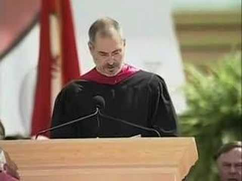 This is Steve Jobs' commencement address at Stanford University in 2005.