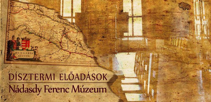 A dísztermi előadások nyitó rendezvényének keretében április 28-án, szombaton délután 6 órakor Gróf László tart előadást a Nádasdy Ferenc Múzeumban.