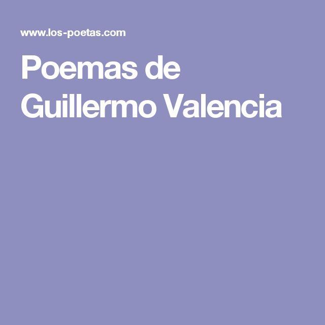 Poemas de Guillermo Valencia