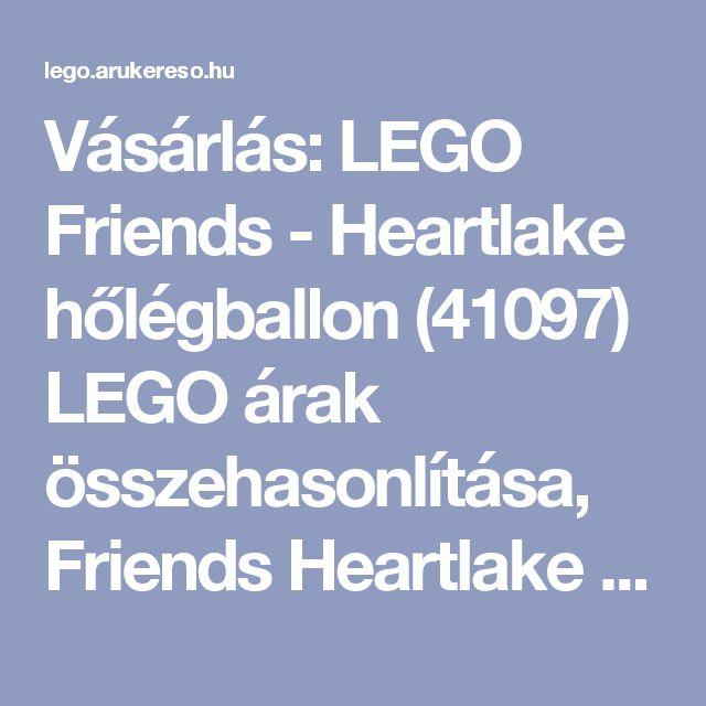 Vásárlás: LEGO Friends - Heartlake hőlégballon (41097) LEGO árak összehasonlítása, Friends  Heartlake hőlégballon 41097  boltok
