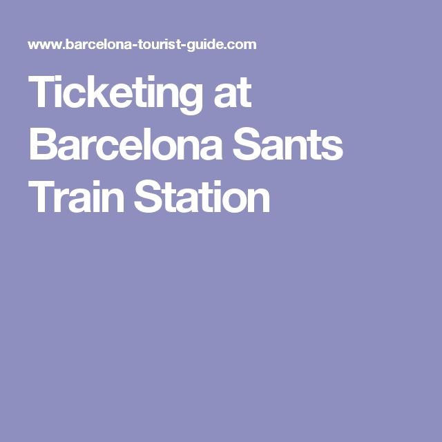 Ticketing at Barcelona Sants Train Station
