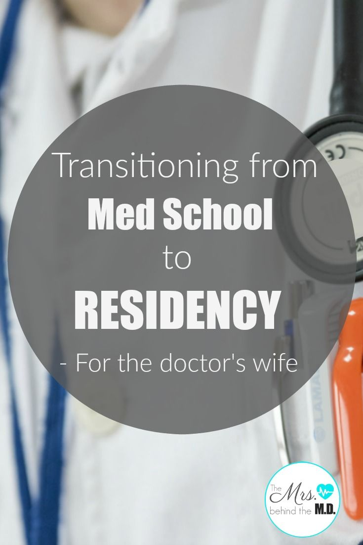 Transitioning from Med School to Residency - For the Doctor's Wife