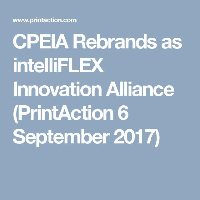 CPEIA Rebrands as intelliFLEX Innovation Alliance (PrintAction 6 September 2017)