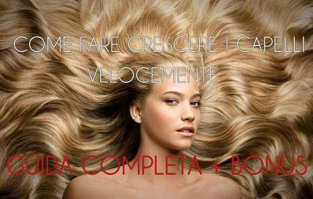 Tutti i segreti e trucchi per far crescere i capelli facilmente La guida definitiva che finalmente cercavi per far crescere velocemente i capelli velocemente senza capelli come fare velocemente trucchi