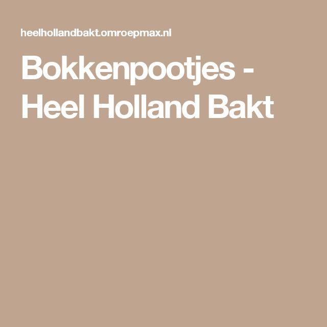 Bokkenpootjes - Heel Holland Bakt