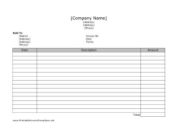 A very straight-forward printable invoice. It has room for dates, descriptions, and prices. It is designed in landscape orientation and has lines. It is available in PDF, DOC, or XLS (spreadsheet) format. Free to download and print