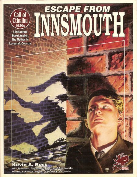 Escape from Innsmouth by Kevin A. Ross, a Call of Cthulhu role playing game supplement. #RPG