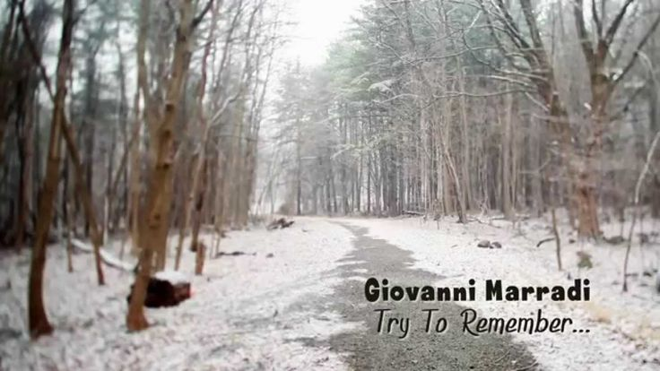 ★ Soulful White ★ Giovanni Marradi - Try To Remember...