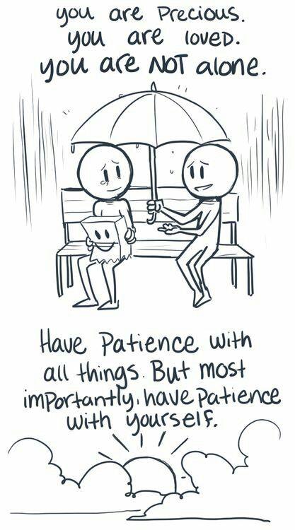 Quote #HavePatience #YouAreNotAlone #Smile