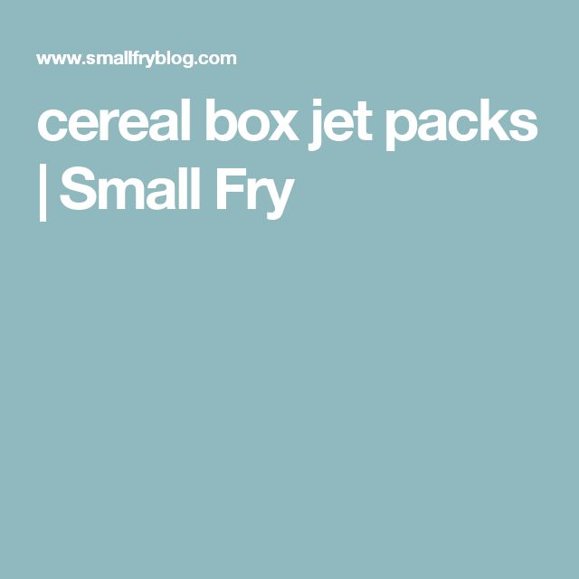 cereal box jet packs | Small Fry