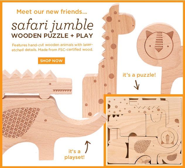 wooden puzzle and play  http://www.petitcollage.com/safari-animals-wood-puzzle