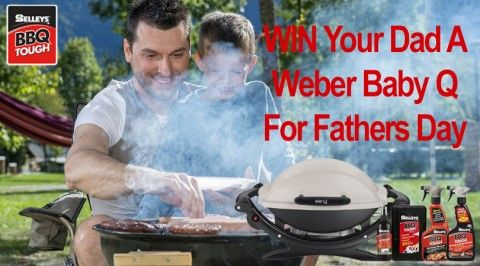 Win a Weber Baby Q for your dad by telling us in 25 words of less your dad's biggest shocker of a meal that he's cooked on the BBQ and why?
