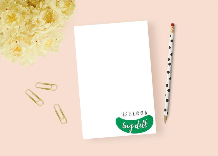 Kind of a Big Dill Kind Big Deal To Do List Personalized Day Planner Note Pad Custom Notepad 8.5 x 11 5.5 x 8.5 3.4 x 5.75 inches