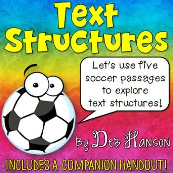 This powerpoint is ideal if you want to introduce the 5 nonfiction text structures to your students. Plus, all of the example paragraphs are related to soccer!! As a bonus, this file includes a 4-page PowerPoint companion. Students can write on the companion handout, recording answers, as you progress through the PowerPoint.