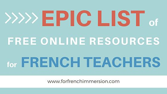 Epic list of free online resources for French teachers! #mycampt #french #teacher #education