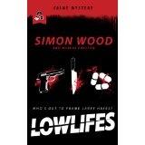 Lowlifes (Kindle Edition)By Simon Wood