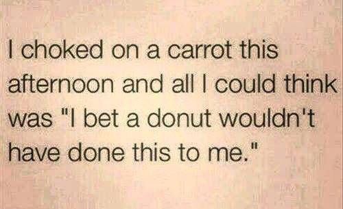 I choked on a carrot this afternoon ...