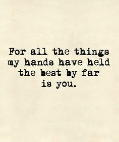 The Best By Far - Beautiful Love Quote