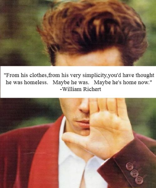 William Richert quotes about River Phoenix