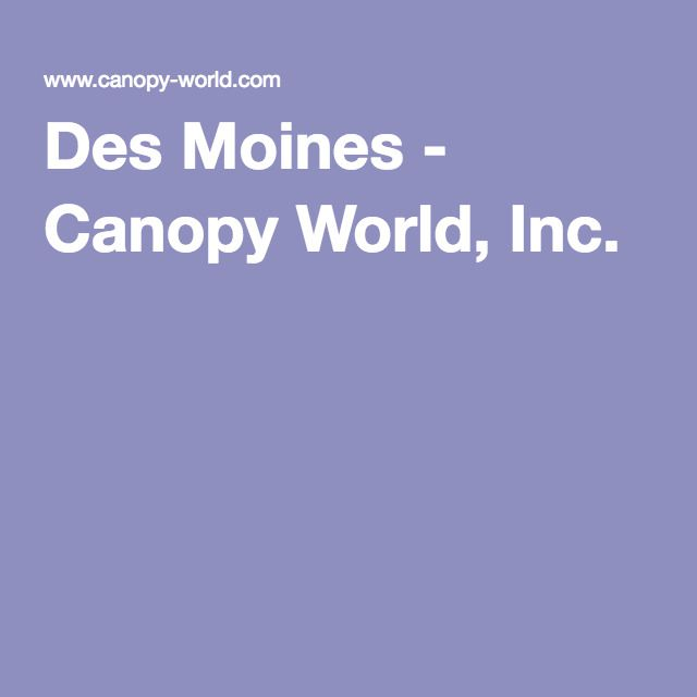 Des Moines - Canopy World Inc.  sc 1 st  Pinterest & 44 best Travel images on Pinterest | Architecture Austin tx and ...