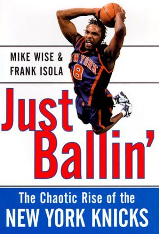 Just Ballin': The Chaotic Rise of the New York Knicks