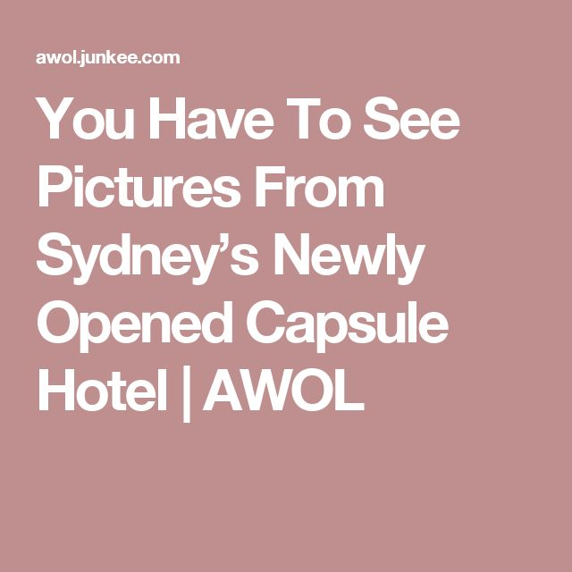 You Have To See Pictures From Sydney's Newly Opened Capsule Hotel | AWOL