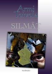 Armi Toivola: Silmät, Nordbooks, 2011