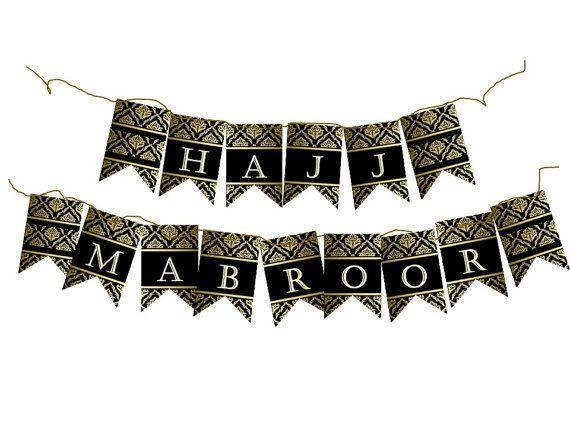 HAJJ MUBARAK/MABROOR banner diy Decoration. Islam by EdenDezigns