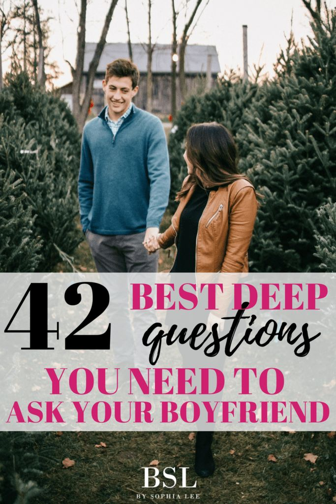 42 Best Deep Questions To Ask Your Boyfriend   Брак