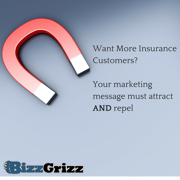 Looking to Attract More Insurance Customers?  You Must Also Repel
