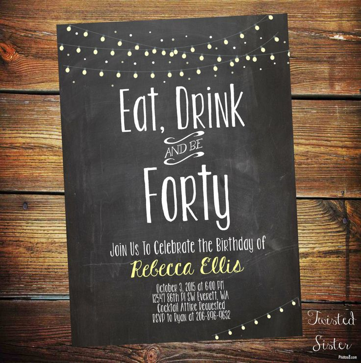 Adult Birthday Invitation, Fortieth birthday invite, Eat Drink and Be Forty, BBQ Invite, Light Strings, Chalkboard Birthday Invite, Lights by TwistedSisterShop on Etsy