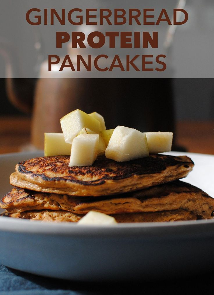 of pancakes on a wintry morning. These Gingerbread Protein Pancakes ...