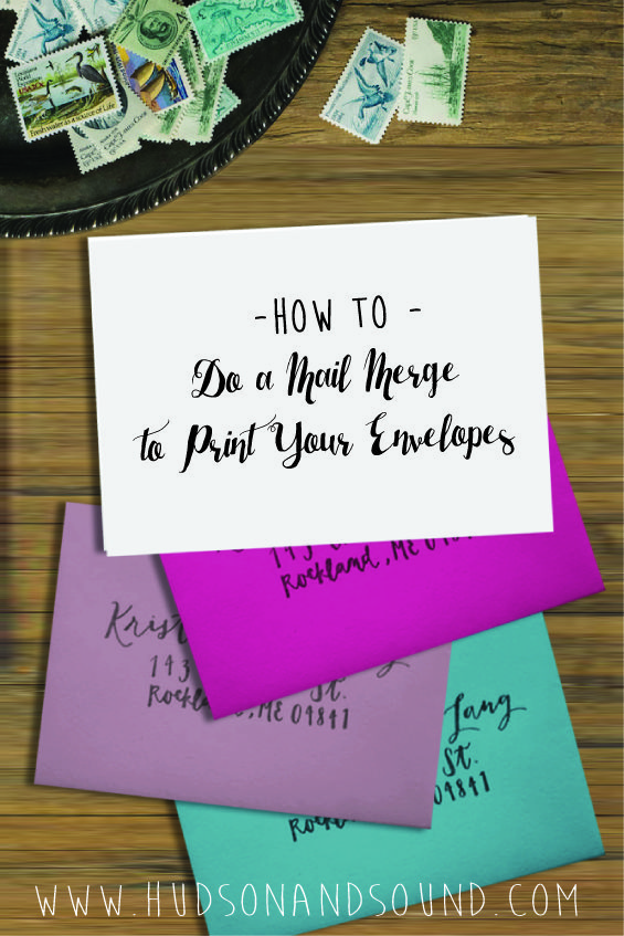 How To Do a Mail Merge to Print Your Envelopes (With