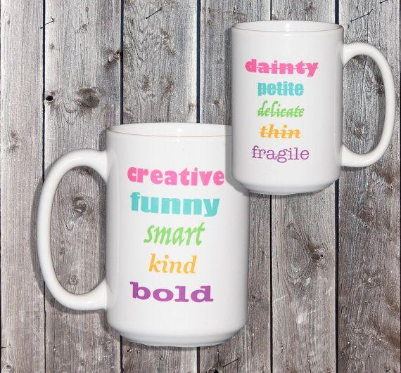 Creative Funny Smart Kind Bold Girl Power Mug  Motivational