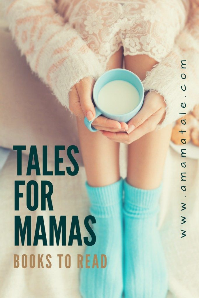 Tales for Mamas: Books You Must Read www.amamatale.com