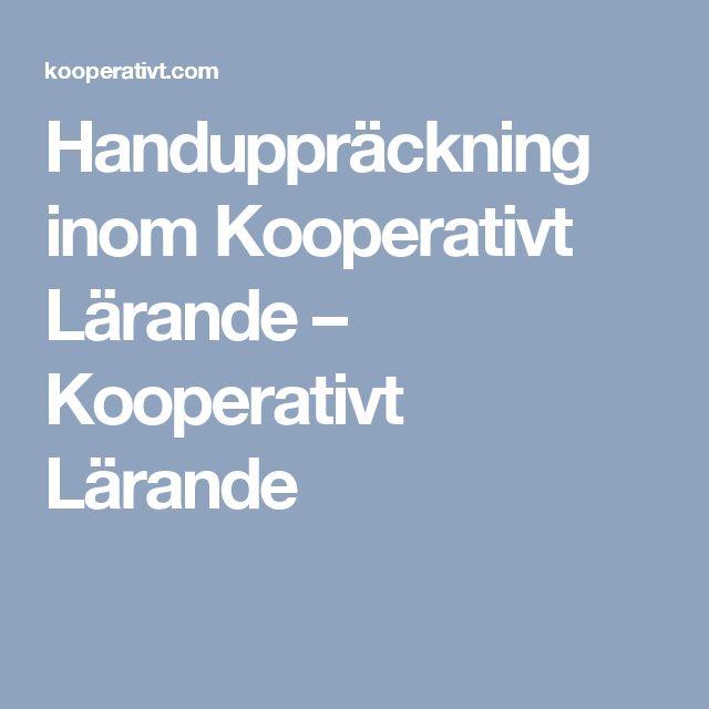 Handuppräckning inom Kooperativt Lärande – Kooperativt Lärande
