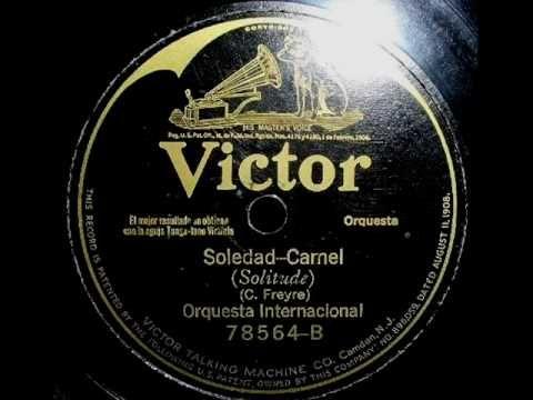 Orquesta Internacional - Soledad (Camel Trot) 1926