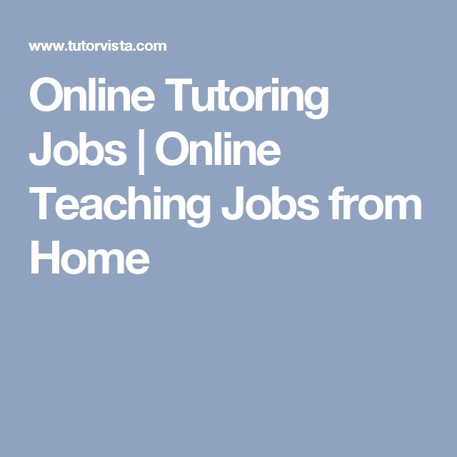 Image Result For Online Tutoring Jobs Online Teaching Jobs From Home