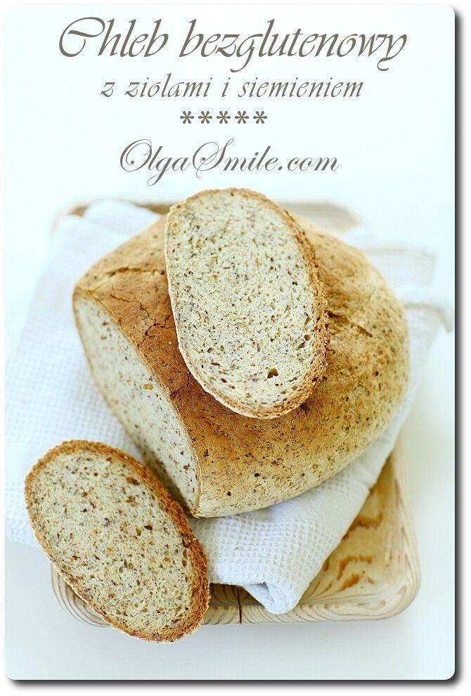 Chleb bezglutenowy z ziołami - przepis Olgi Smile