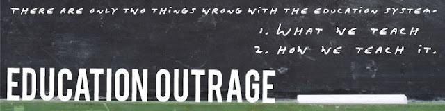 Education Outrage  Roger Shank   There are only two things wrong with the Education System:  1 What we teach   2 How we teach    WoW