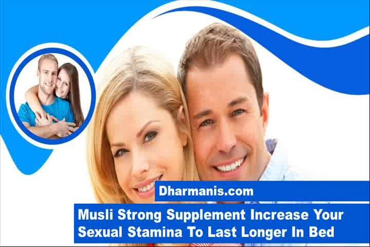 This video describes about Musli Strong supplement increase your sexual stamina to last longer in bed. You can find more detail about Musli Strong capsules at http://www.dharmanis.com