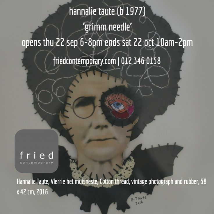 opening thu 22 sep 6-8pm @hannalie_taute #fried_contemporary.com #pretoria #events contemporary #art #exhibition