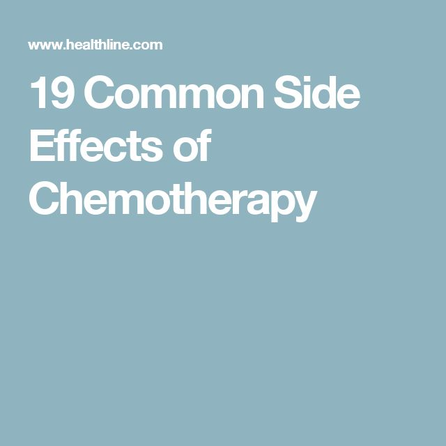 19 Common Side Effects of Chemotherapy