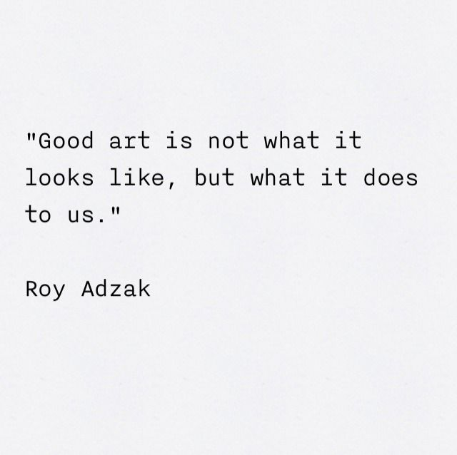 Art Quotes About Life Extraordinary Best 25 Quotes About Art Ideas On Pinterest  Quotes On Art