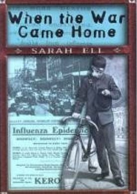 When the War Came Home by Sarah Ell