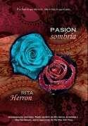 DescargarPasión sombria - ( Serie Deseo Prohibido 02 ) - Rita Herron - [ EPUB / MOBI / FB2 / LIT / LRF / PDF ]