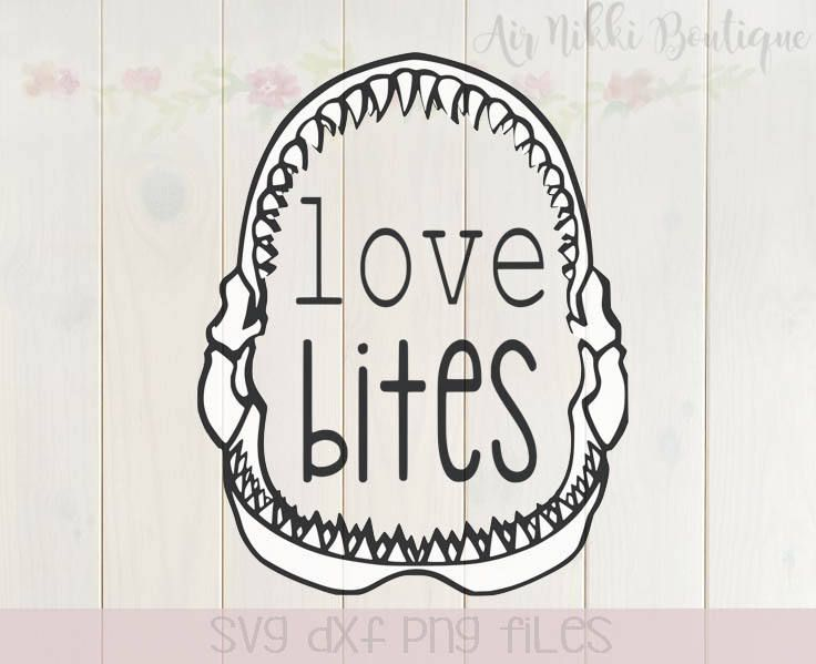 Download Love Bites, shark, teeth, jaws, valentine's day SVG, DXF ...