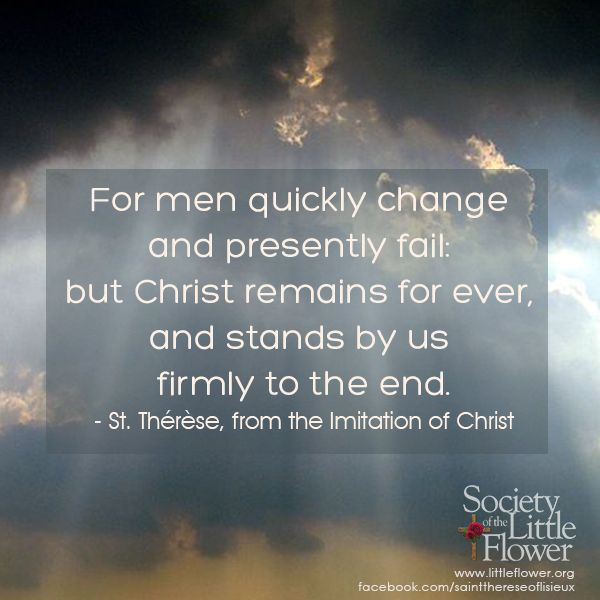 St. Therese Daily Inspiration - For Men Change Quickly