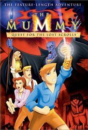Mummy The Animated Series. Set one year after The Mummy Returns, this series follows the adventures of Alex O'Connell and his archaeologist parents, as The Mummy tracks them down.