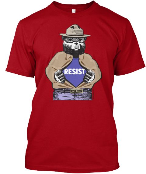 Alt Bear Resists! T-Shirt from We Didn't Vote For Trump! | Teespring